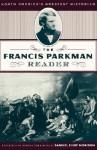 The Francis Parkman Reader - Francis Parkman, Samuel Eliot Morison