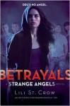 Betrayals - Lili St. Crow