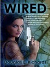Wired - Douglas E. Richards