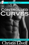 Controlled Curves - Christin Lovell