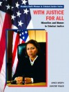 With Justice for All: Minorities and Women in Criminal Justice - Janice Joseph, Dorothy Taylor