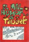 El Mal Humor De Tabaré - Tabare