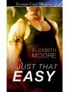 Just That Easy - Elizabeth Moore