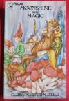 Moonshine and Magic - Geoffrey Palmer, Noel Lloyd