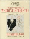 Emily Post's Complete Book of Wedding Etiquette Including Planner: Emily Post's Wedding Planner - Elizabeth L. Post, Emily Post