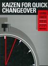 Kaizen for Quick Changeover: Going Beyond SMED - Keisuke Arai, Kenichi Sekine
