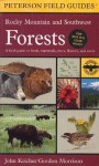 A Field Guide to Rocky Mountain and Southwest Forests - John C. Kricher, Gordon Morrison, Roger Tory Peterson