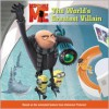 Despicable Me: The World's Greatest Villain (Audio) - Kirsten Mayer, Nick Sullivan