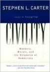 Civility - Stephen L. Carter