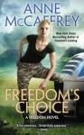 Freedom's Choice (A Freedom Novel) - Anne McCaffrey