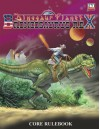Dinosaur Planet: Broncosaurus Rex Core Rulebook - Joseph Goodman