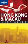 Lonely Planet Hong Kong & Macau (City Guide) - Andrew Stone