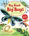 Big Book of Big Bugs - Emily Bone