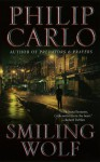 Smiling Wolf - Philip Carlo