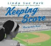 Keeping Score - Linda Sue Park