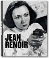 Jean Renoir: The Complete Films - Christopher Faulkner, Jean Renoir, Paul Duncan