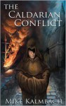 The Caldarian Conflict - Mike Kalmbach