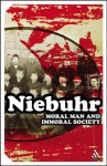 Moral Man and Immoral Society - Reinhold Niebuhr, Reinhold Neibuhr