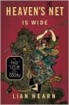 Heaven's Net is Wide (Tales of the Otori, #0) - Lian Hearn