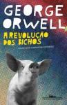 A revolução dos bichos (Portuguese Edition) - George Orwell