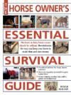 The Horse Owner's Essential Survival Guide - Susan McBane