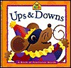 Ups and Downs: A Book of Positional Words - School Zone Publishing Company