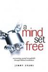 A Mind Set Free - Jimmy Evans