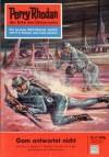 """Perry Rhodan 47: Gom antwortet nicht (Heftroman): Perry Rhodan-Zyklus """"Die Dritte Macht"""" (Perry Rhodan-Erstauflage) (German Edition) - Kurt Mahr"""