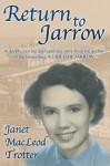 Return to Jarrow - Janet MacLeod Trotter
