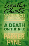 A Death on the Nile: An Agatha Christie Short Story - Agatha Christie