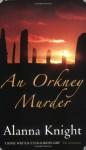 An Orkney Murder - Alanna Knight