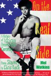 On the Real Side: A History of African American Comedy - Mel Watkins