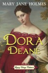 Dora Deane (Annotated) - Mary Jane Holmes, Jennifer Quinlan