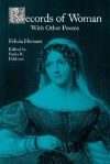 Records of Woman, with Other Poems - Felicia Dorothea Browne Hemans