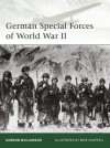 German Special Forces of World War II - Gordon Williamson, Mike Chappell