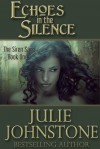Echoes in the Silence (The Siren Saga) Book One - Julie Johnstone