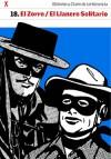 El Zorro / El Llanero Solitario (Biblioteca Clarín de la Historieta, #18) - Various