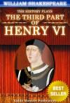Henry VI, part 3 - Kiddy Monster Publication, William Shakespeare