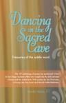 Dancing in the Sacred Cave - Jack Webb, Kay Ryan, Li-Young Lee