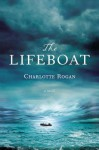 The Lifeboat - Charlotte Rogan, Rebecca Gibel