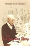 The Singapore Story Abridged Edition - Lee Kuan Yew
