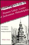 William Heighton with Selections from Heighton's Writings & Speeches - Philip S. Foner, William Heighton