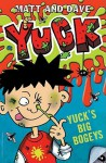 Yuck: Big Bogeys - Matthew Morgan