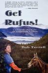 Get Rufus! - Bob Terrell, Ralph Roberts, Pat Roberts