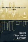 Shadows on the Hudson - Isaac Bashevis Singer, Joseph Sherman