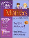 What's in the Bible for Mothers - Judy Bodmer, Lawrence O. Richards, Dennis Max Hengeveld