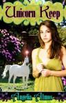 Unicorn Keep - Angelia Almos