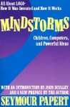 Mindstorms - Seymour Papert