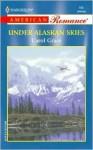 Under Alaskan Skies - Carol Grace