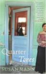 Quarter Tones - Susan Mann